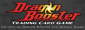 Dragon Booster Trading Card Game Forum