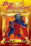 Dragon Booster: Into the Fire
